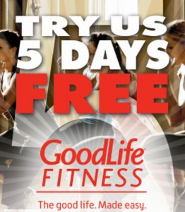 Free 5 Day Pass To Goodlife Fitness Free Stuff Finder Canada