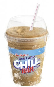 TIM HORTONS INC. - New &quot;Chill to Win&quot; Iced Capp contest